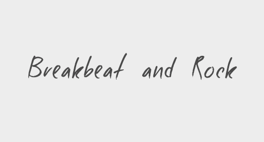 Breakbeat and Rock