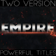 Empire - 2 Versions Included -