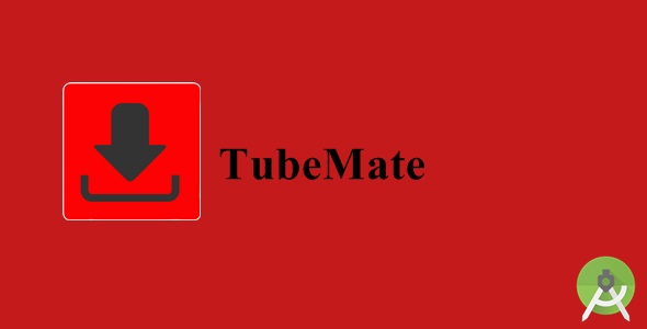 TubeMate - Video-Mp3 Downloader