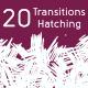 20 Transition Hatching