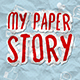 My Paper Story