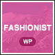 Fashionist - WooCommerce WordPress Theme