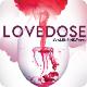 Love Dose Valentine Poster