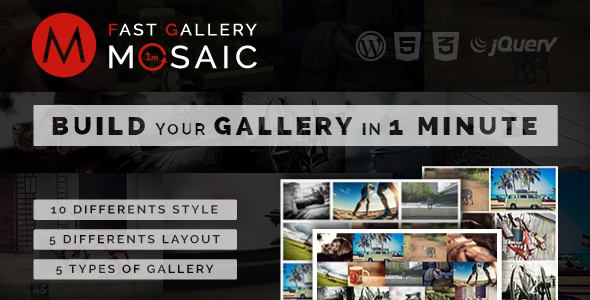 Fast Gallery Mosaic - Wordpress Plugin - CodeCanyon Item for Sale
