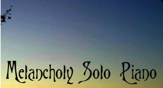 Melancholy Cinematic Solo Piano