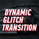 Dynamic Glitch - Lines Transition
