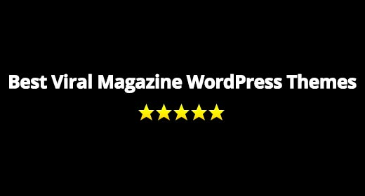 Best Viral Magazine WordPress Themes