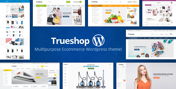 TrueShop - Mulitpurpose eCommerce WordPress Themes