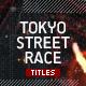 Tokyo Street Race Titles