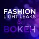 Fashion Bokeh Light Leaks