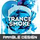 Trance Smoke Flyer/Poster