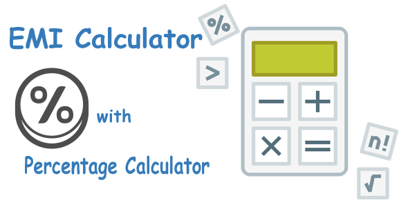 EMI Calculator with Percentage Calculator
