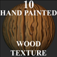 10 Hand Painted Wood Textures - Pack 01