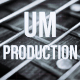 UM_Production