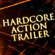 Hardcore Action Trailer