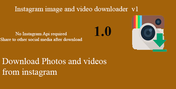 Download InstaSaver Instagram Images and Videos Downloader with hashtag nulled download