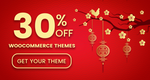 Lunar New Year Sale! 30% OFF - Responsive WooCommerce WordPress Themes - 2017