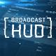 Broadcast HUD