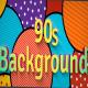 90s Background