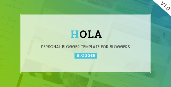 Hola - Personal Blogger Template For Bloggers