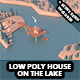 Low poly house on the lake