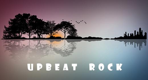 Upbeat Uplifting Rock
