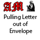Pulling Letter out of Envelope