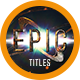 Epic Trailer Titles 7