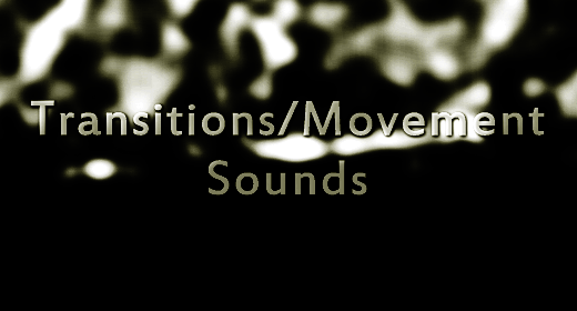 Transitions and Movement