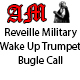 Reveille Military Wake Up Trumpet Bugle Call