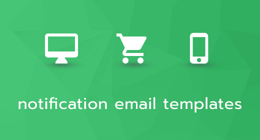 Responsive Notification Email HTML Templates