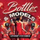 Bottles and Models Party