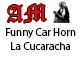 Funny Car Horn La Cucaracha