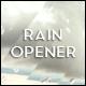 Rain Opener