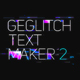 Download Ge Glitch Text Maker 2 from VideHive