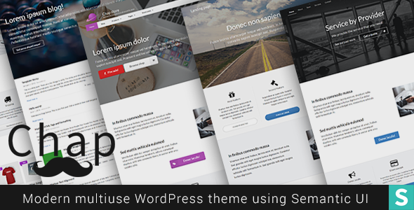 Chap – Modern day, clean and extremely customizable multiuse theme applying Semantic UI (WordPress)