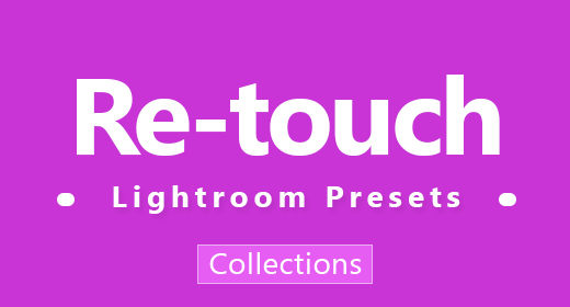 5 Re-touch Lightroom Presets