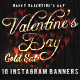 Valentin's Day Gold Sale 10 Instagram Banners