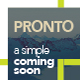 Pronto - A Simple Coming Soon