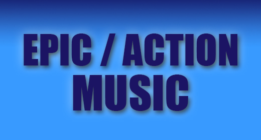 Epic & Action Music
