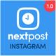 NextPost - Auto Post, Schedule & Manage your Instagram Multi Accounts - PHP Script