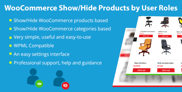 WooCommerce Show/Hide Solutions by User Roles (WooCommerce)