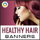 Healthy Hair Banners