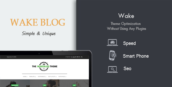Wake - Exclusive Speed, SEO & Mobile Optimized WordPress Theme