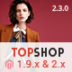 Topshop - Premium Multipurpose Magento 2 and 1.9 Theme