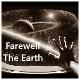 Farewell The Earth