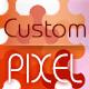 Custom Pixel