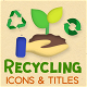 Recycling Motion Icons & Titles