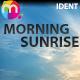 Morning Sunrise Ident