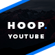 Hoop - Youtube Channel Art